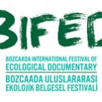 Bozcaada Uluslararası Ekolojik Belgesel Festivali 30.8.2014